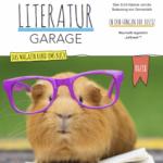Cover Magazin Literaturgarage: ein Meerschweinchen mit überdimensionierter Brille sitzt auf einem aufgeschlagenen Buch